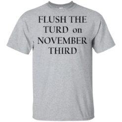 Flush the turn on November third