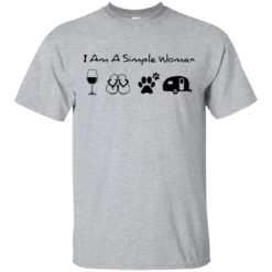 I'm a simple woman I like wine Flip flop dogs and Camping shirt