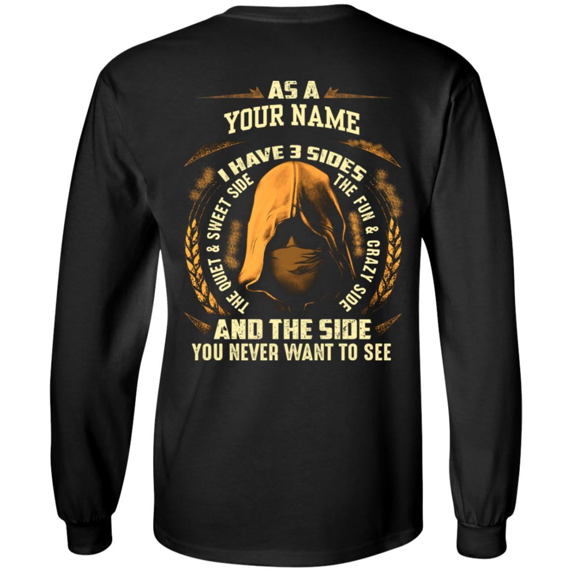 c1a3774485a62 custom name I have three sides shirt