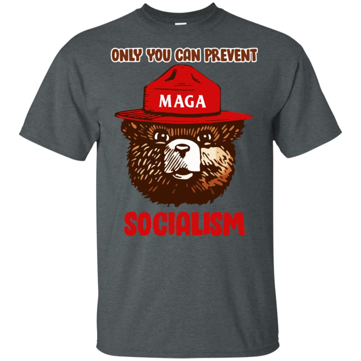 Maga Only You Can Prevent Socialism T Shirt Hoodie Ladies Tee