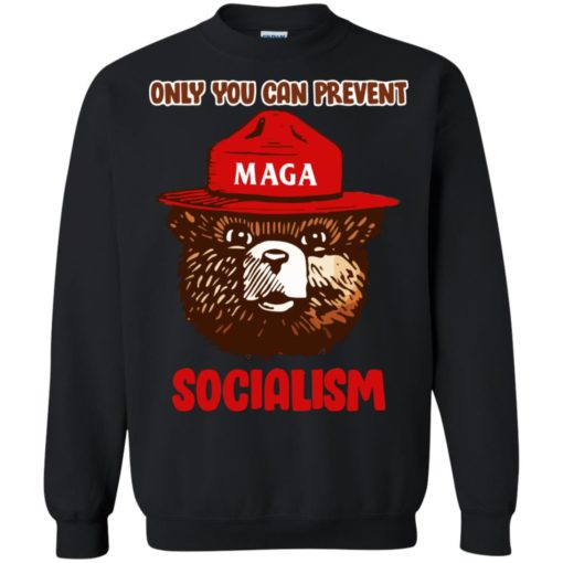 Maga only you can prevent Socialism