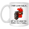 Rooster I may look calm but in my head i've pecked you three times mug