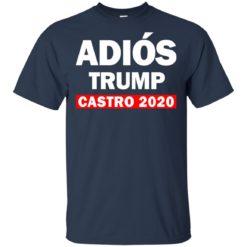 Adios Trump Castro 2020 t-shirt anvy
