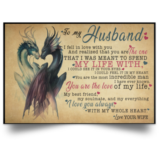 Yin and Yang Dragons to my husband I fell in love with you poster