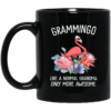 Grammingo like a normal grandma only more awesome mug