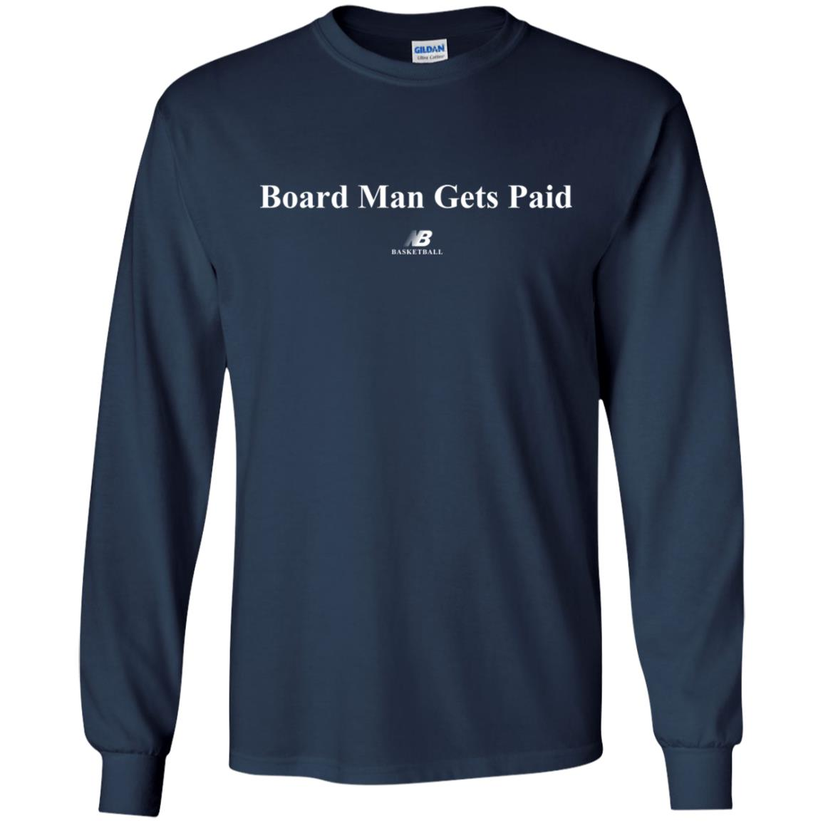 Kawhi Leonard Board Man Gets Paid shirt