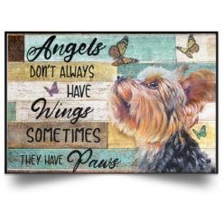 Angels don't always have wings sometimes they have paws poster