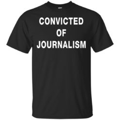 Tommy Robinson's Convicted of Journalism t-shirt