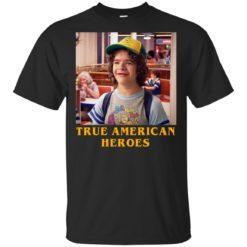 Dustin True American Heroes shirt