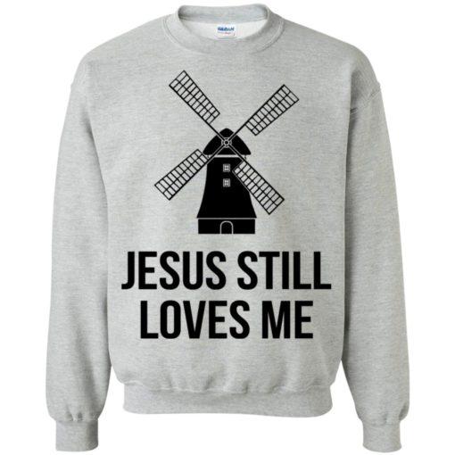 The Bachelorette Jesus still loves me windmill shirt