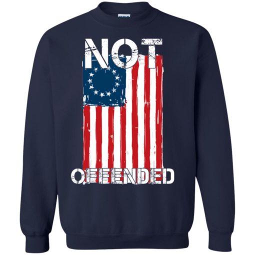 Betsy Ross Flag Not Offended shirt