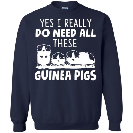 Yes I really do need all these guinea pigs shirt