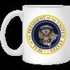 Fake Presidential Seal mug