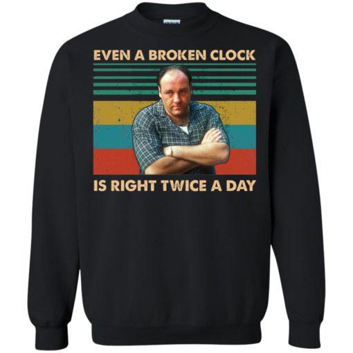 Tony Soprano Even a broken clock is right twice a day shirt