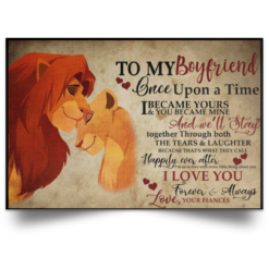 The Lion King To My boyfriend Once upon a time Poster