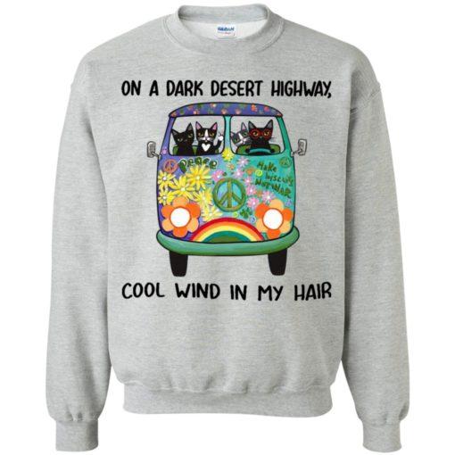 On a dark desert highway cool wind in my hair hippie cats shirt