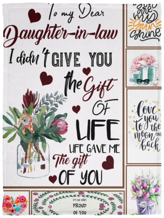 To My Dear Daughter In Law I Din039t Give You The Gift Of Life Blanket