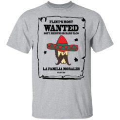 Flint's most wanted soft medium or hard taco la Familia morales shirt