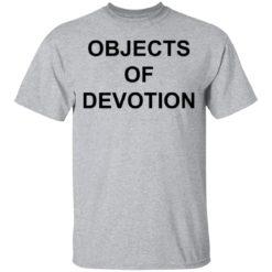 Objects of Devotion shirt