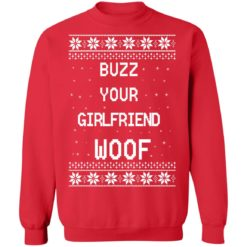 Home Alone Buzz Your Girlfriend WOOF Christmas sweater