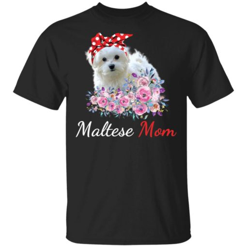 Maltese Mom shirt