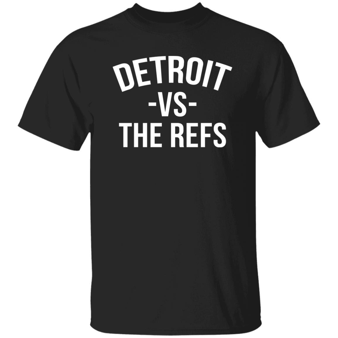 Detroit Vs The Refs Shirt