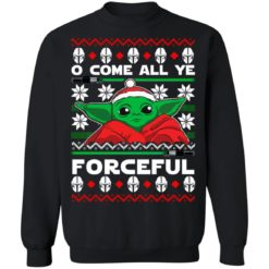 O Come All Ye Forceful Baby Yoda Christmas sweater