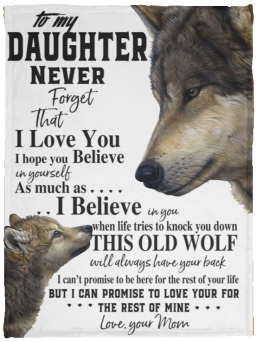 Wolf To my Daughter never forget that I love you blanket
