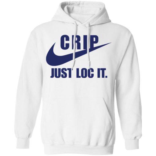 Crip Just loc it shirt