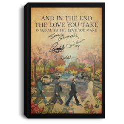 The Beatles and in the end the love you take poster