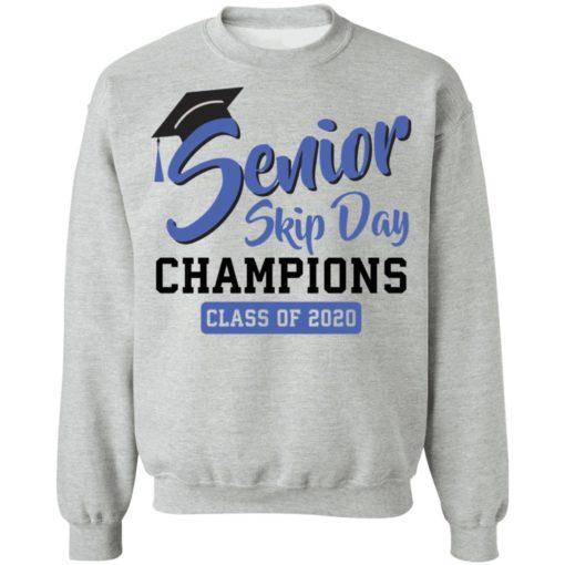 Senior skip day Champions class of 2020 shirt