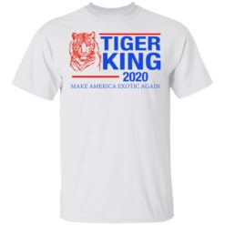 Tiger King 2020 shirt
