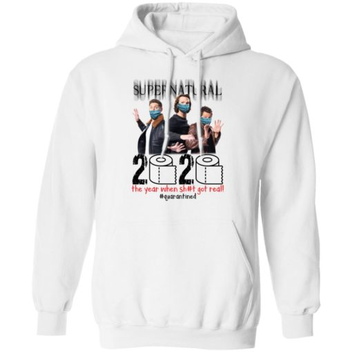 Supernatural 2020 the year when shit got real shirt