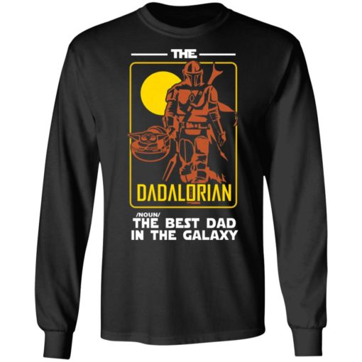 The Dadalorian the best dad in the galaxy shirt