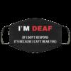I'm deaf If I don't respond face mask
