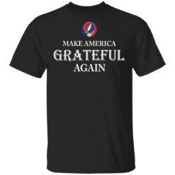 Make America Grateful again shirt