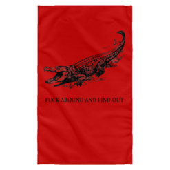 Fuck around and find out Crocodile Wall Flag