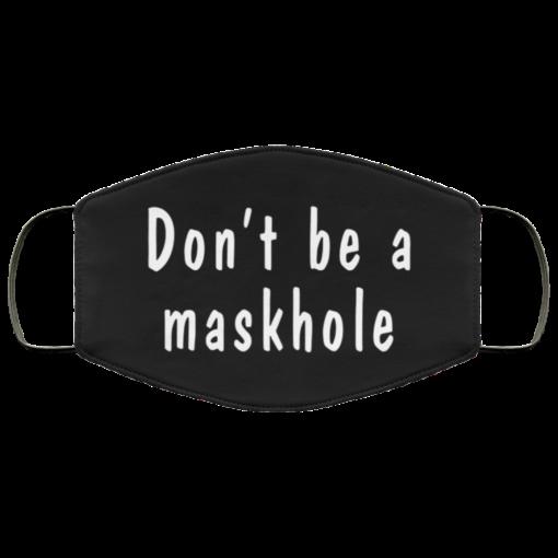 Don't be a maskhole face mask washable