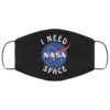 NASA I Need Space face mask