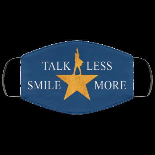 Talk less smile more Hamilton face mask