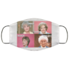 Golden Girls Savage Classy Bougie Ratchet face mask