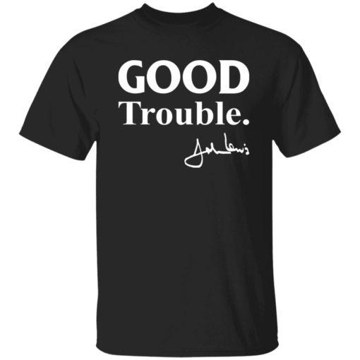 Good trouble John Lewis shirt