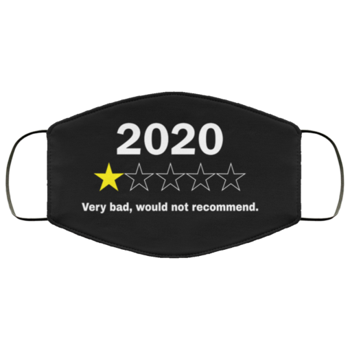 2020 very bad would not recommend face mask