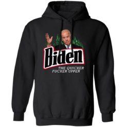 Joe Biden the quicker fucker upper black shirt