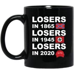 Losers in 1865 losers in 1945 losers in 2020 mug